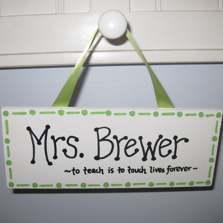Personalized Teacher Name Sign. $8.50, via Etsy.