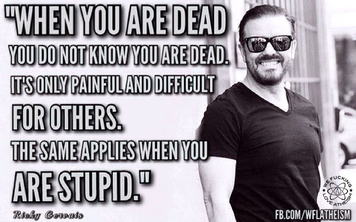 https://www.facebook.com/WFLAtheism  Fuck yeah Ricky Gervais