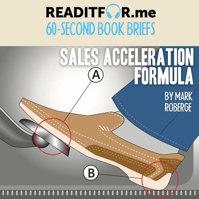 Today's Book Brief: The Sales Acceleration Formula. Want the 12-minute version? Get a free www.readitfor.me account.