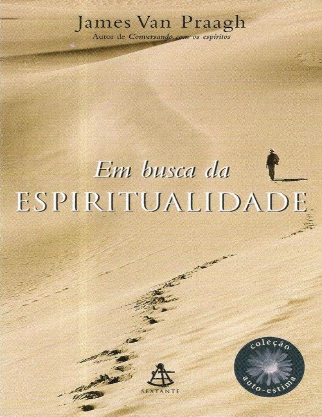 Em busca da Espiritualidade James Van Praagh