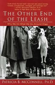 Patricia McConnell | Dog Training Book | The Other End of the Leash: Why We do What We do Around Dogs