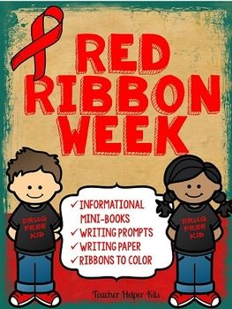 Red Ribbon Week Looking for some easy activities for Red Ribbon Week? This unit includes: * 2 Informational Mini-Books * 2 Circle Maps * Ribbons to color (two versions & two sizes) * Writing Prompts * Writing Paper * Healthy Choices Activity page ************************************************************************** Customer