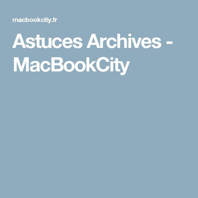 Nettoyer Mon Mac #9: Astuces Archives - Page 2 Sur 4 - MacBookCity