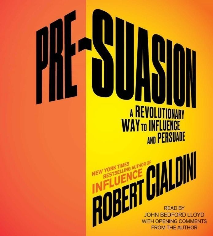 Pre-Suasion: Channeling Attention for Change (Audio CD)  Robert Cialdini Ph.D.