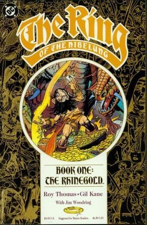 """""""The Ring of the Nibelung. Book One - The Rhinegold (The Ring of Nibelung)"""" av Roy Thomas"""