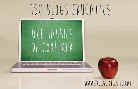 150 Blogs Educatius que hauries de conèixer