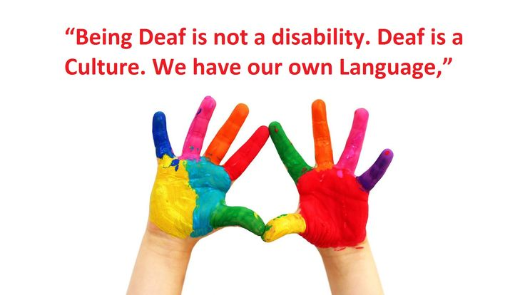 is deaf a disability Many d/deaf people do not see themselves as disabled however, deafness is considered a disability under the disability discrimination act similarly, a mental illness is also considered a disability.