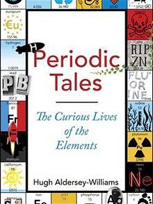 Two new books on the Periodic Table, The Disappearing Spoon by Sam Kean and   Periodic Tales: The Curious Lives of the Elements by Hugh Aldersey-Williams   show that chemistry can be exciting, finds Tom Payne.