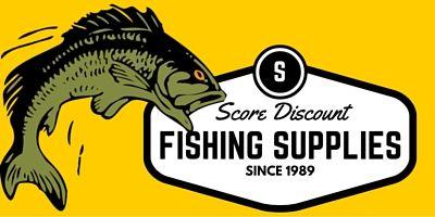 Score Discount Fishing Supplies