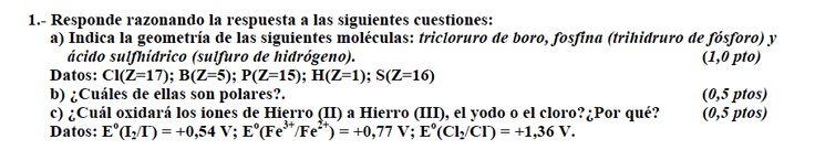 Ejercicio 1, propuesta 1, SETIEMBRE 2010-2011. Examen PAU de Química de Canarias. Tema: geometría molecular.