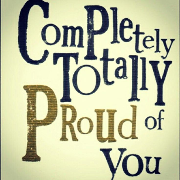 Pin by Sandie on Messages to my daughter Proud of you