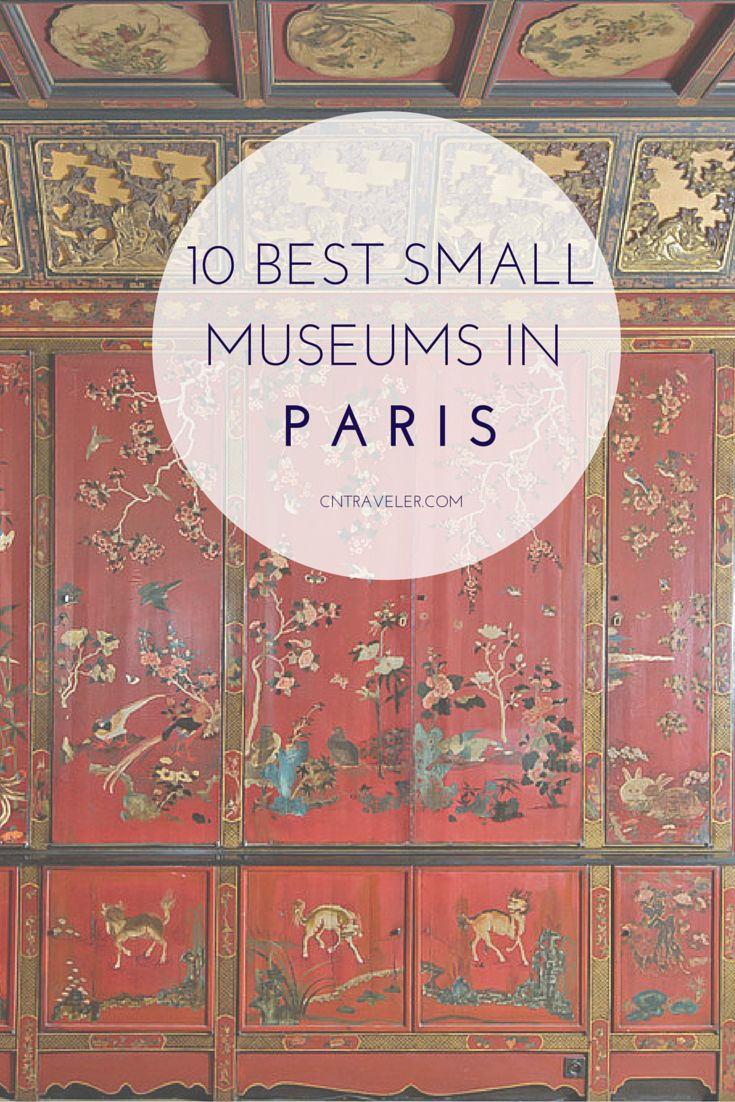 10 Best Small Museums in Paris