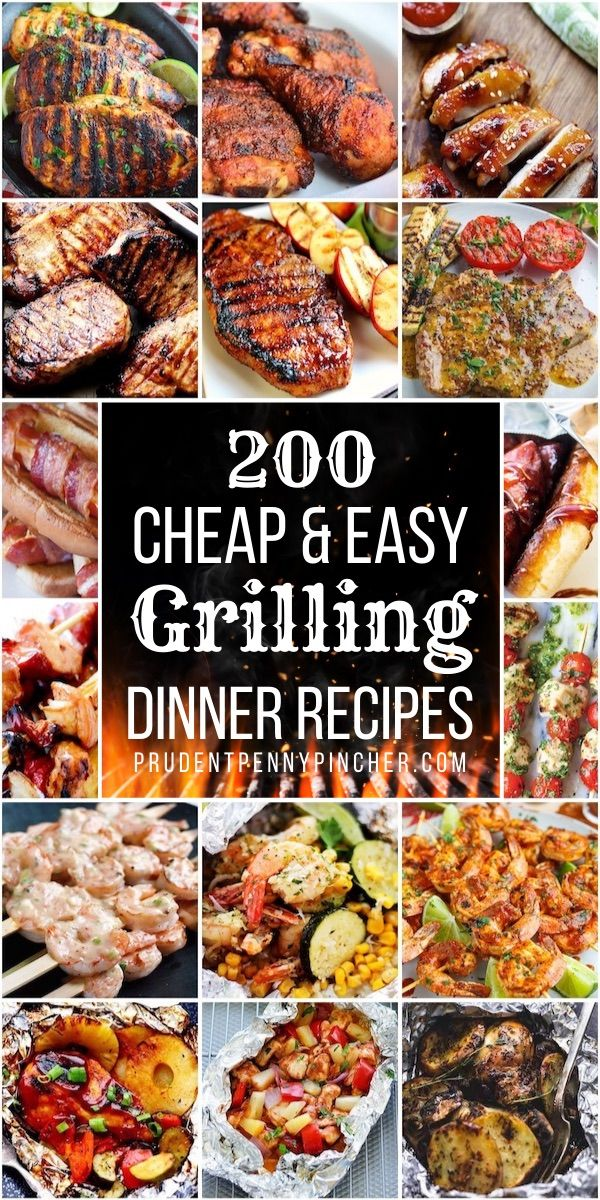 200 Cheap And Easy Grilling Recipes Grilling Recipes Food