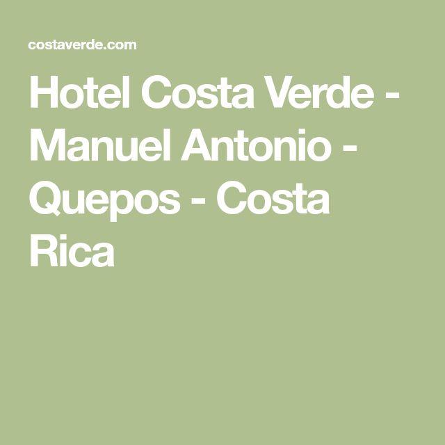 Hotel Costa Verde - Manuel Antonio - Quepos - Costa Rica