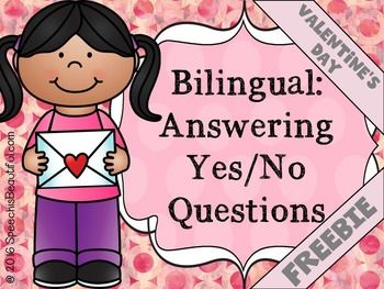 BILINGUAL FREE SAMPLE of my Valentine's Receptive Expressive Language pack. Try out the Yes/No questions and see if you like it. Then buy the full version. Thanks! :)
