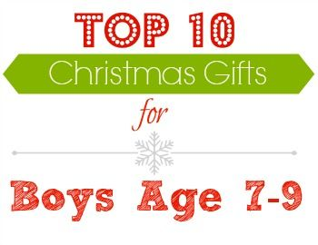 Gift Ideas: Top Gifts for Boys Age 7-9   Gift Ideas   Pinterest ...