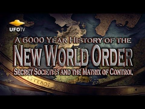 THE NEW WORLD ORDER - A 6000 Year History - FEATURE FILM - http://www.prophecynewsreport.com/prophecy_news_report/prophecy_1/sign_of_the_times/new_world_order/the-new-world-order-a-6000-year-history-feature-film.html