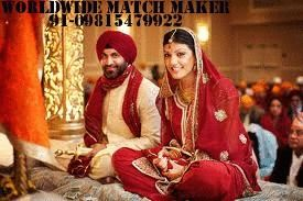 WORLDWIDE MATCHMAKER 91-09815479922 = WORLDWIDE MATCH MAKER 91-09815479922   MARRIAGES ARE MADE IN HEAVEN BUT SEOLMNISE BY US. ANY CASTE ANY WHERE IN INDIA ANY RELIGION FOR BRIDE AND GROOM CONTACT NOW 09815479922   WEBSITE -http://worldwidematchmaker09815479922.webs.com/   (WORLD MOST SUCESSFUL MATCH MAKER CALL NOW 09815479922)  KINDLY NOTE WE HAVE A HIGH PROFILE NRI BRIDE AND GROOM STATUS FOR MARRIAGE.  YOU CAN ALSO CONTACT FOR DIVORCEE;WIDOWER;SECOND MARRIAGE LIVING SEPERTELY AND OVER AGE