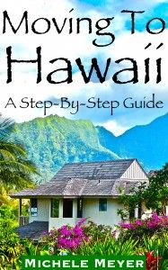 Ever dream of living in Hawaii? Order Moving To Hawaii! A step by step guide on the entire move. Take a leap of faith and stop living in a dream. Order Now!