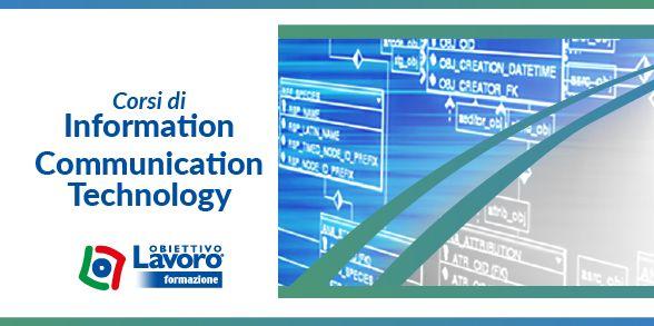 Corsi in: Informatica, Communication Technology accresci le tue competenze con i corsi di Obiettivo Lavoro Formazione