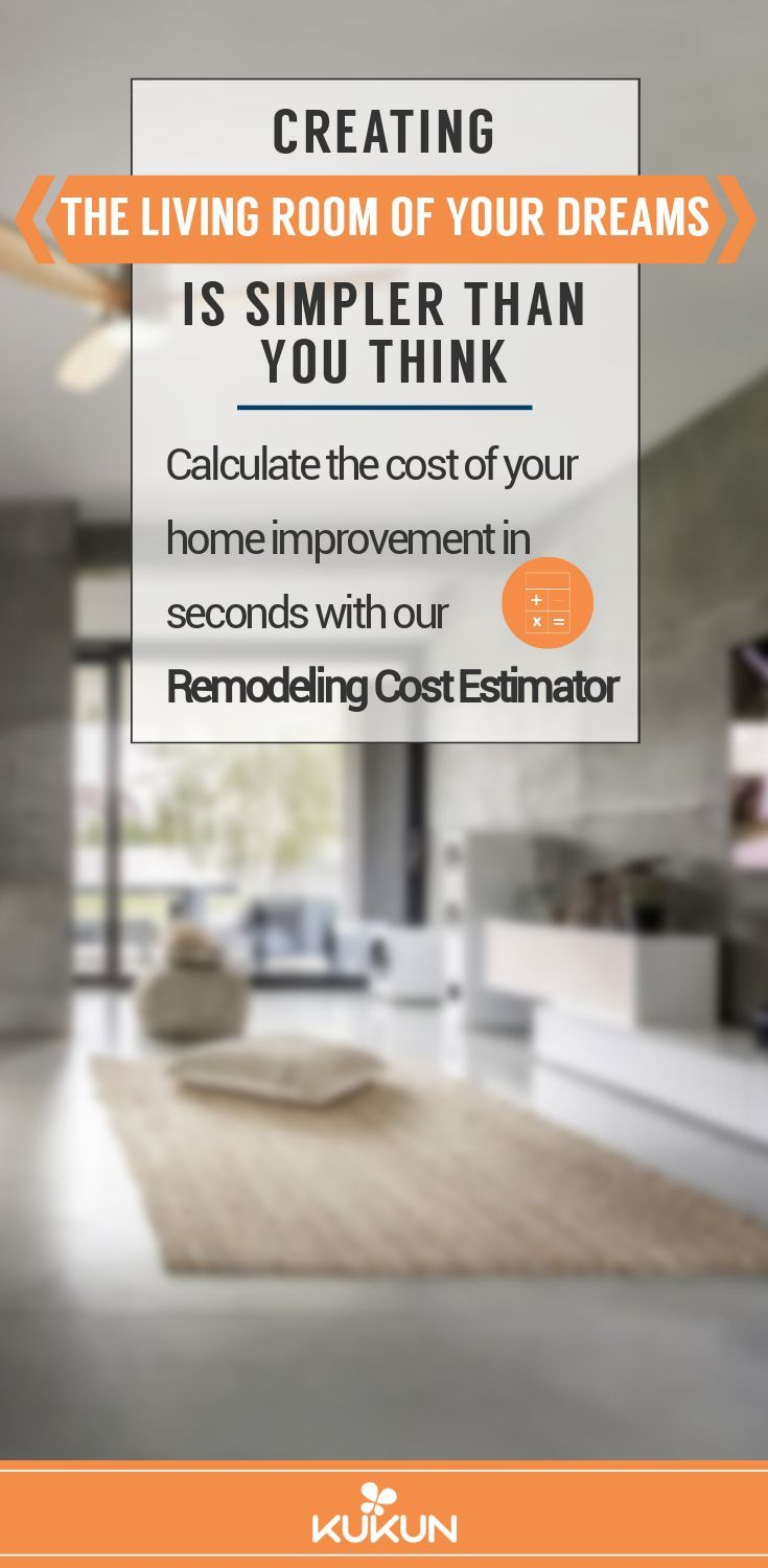 Avoid Surprise Expenses When Remodeling A Living Room Use Our Free Cost Calculator And