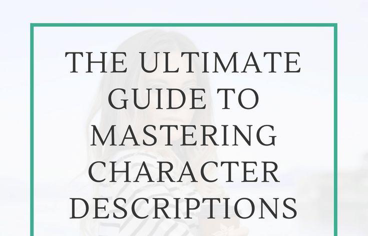 Best 25+ Character description ideas on Pinterest