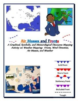 A COLORFUL fun step by step weather map building activity in which students combine their knowledge of geography and weather to build a comprehensive weather map complete with air masses, fronts, pressure systems, wind directions, and weather conditions.