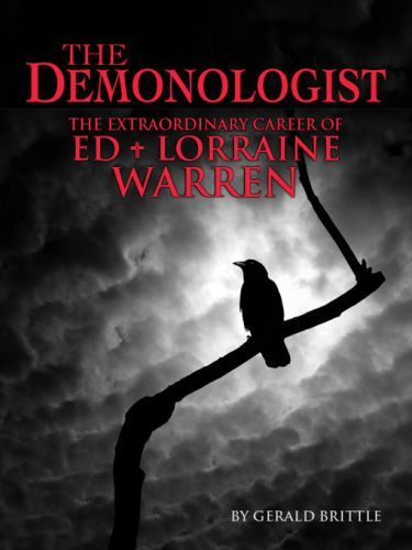 "The Demonologist: The True Story of Ed and Lorraine Warren by Gerald Brittle -- I got this book after seeing ""The Conjuring""; this is one of the best non-fiction book about ghost and demons out there right now."