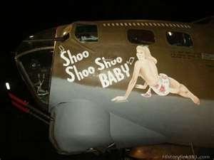 "B-17 ""Shoo Shoo Shoo Baby"" nose art"