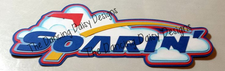 SOARIN' Disney EPCOT RIDE paper piecings die cut title for scrapbook - pinned by pin4etsy.com