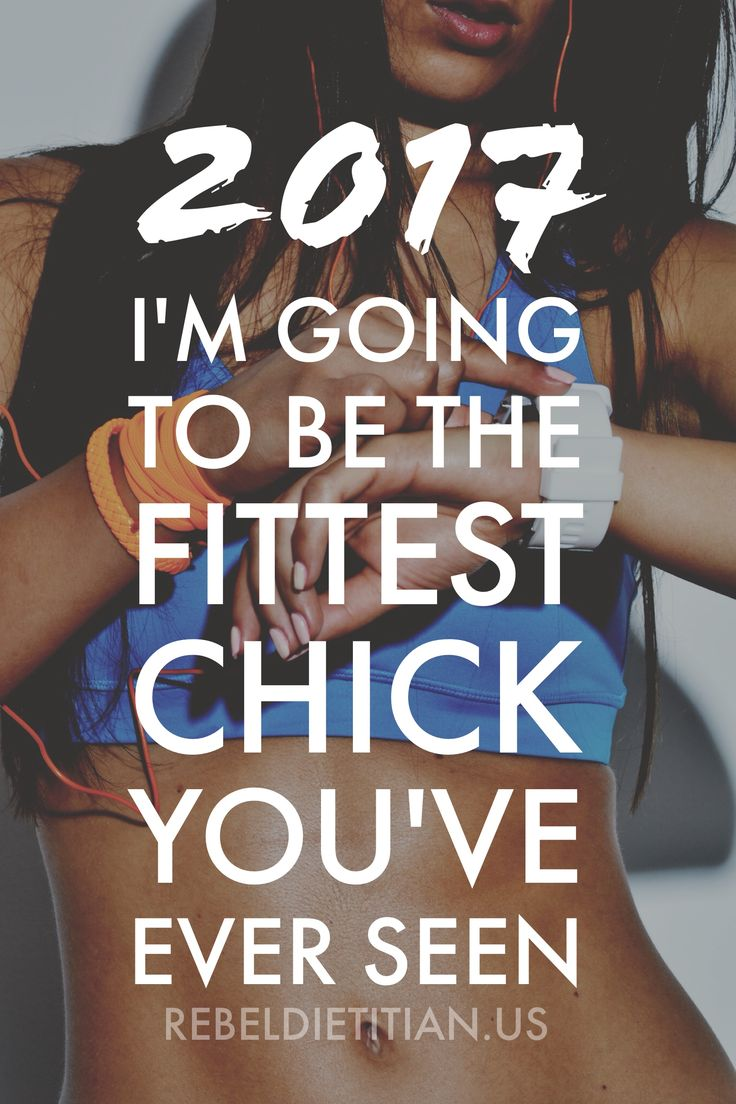 2017: I'm Going to Be the Fittest Chick You've Ever Seen :)) !!