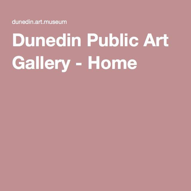 Dunedin Public Art Gallery - Home