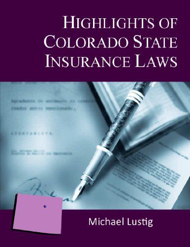 Highlights of Colorado State Insurance Laws is an excellent review of basic, yet important, Colorado insurance codes and laws for agents and insurers. This textbook reviews the rules and codes of the state of Colorado which are very helpful in the everyday life of an insurance agent and... more details available at https://insurance-books.bestselleroutlets.com/insurance-laws/product-review-for-highlights-of-colorado-state-insurance-laws-annotated/