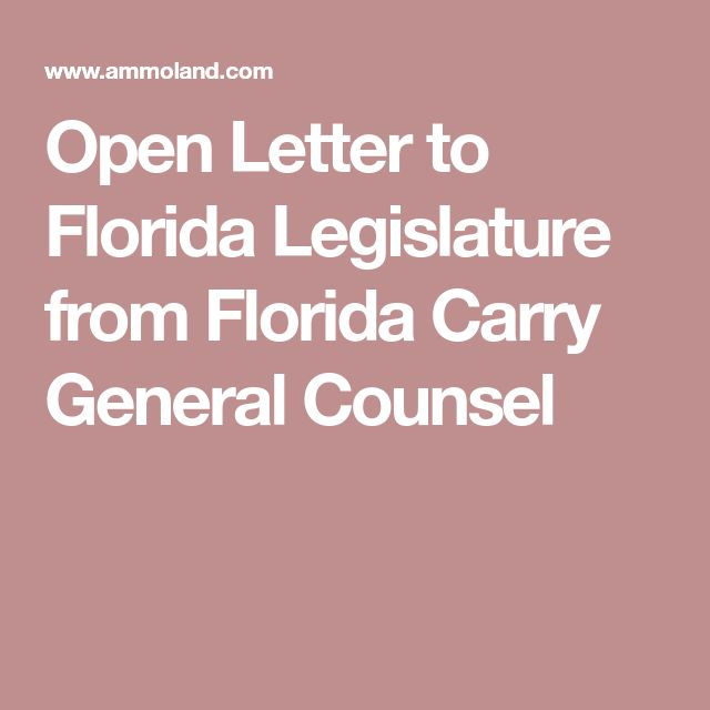 Open Letter to Florida Legislature from Florida Carry General Counsel