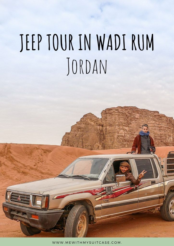 Four Hours Jeep Tour In Wadi Rum In 2020 Wadi Rum Wadi Rum