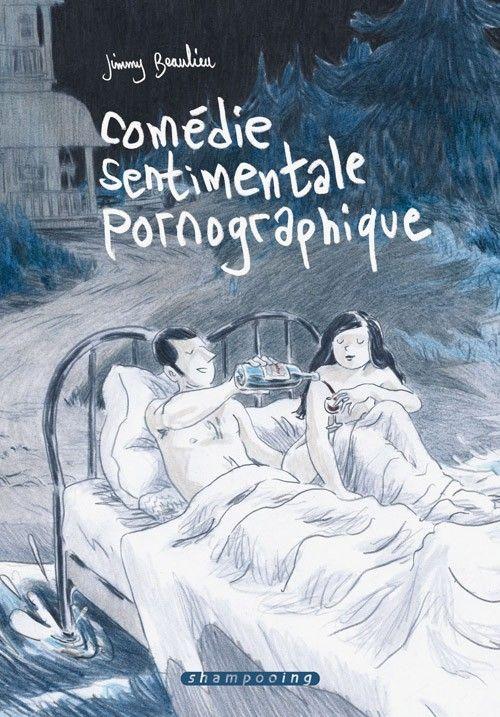 Jimmy Beaulieu, Comédie sentimentale pornographique (2011)