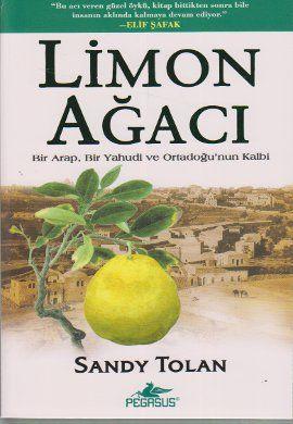limon agaci - sandy tolan - pegasus yayinlari  http://www.idefix.com/kitap/limon-agaci-sandy-tolan/tanim.asp