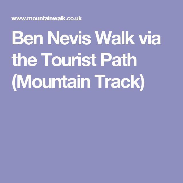 Ben Nevis Walk via the Tourist Path (Mountain Track)