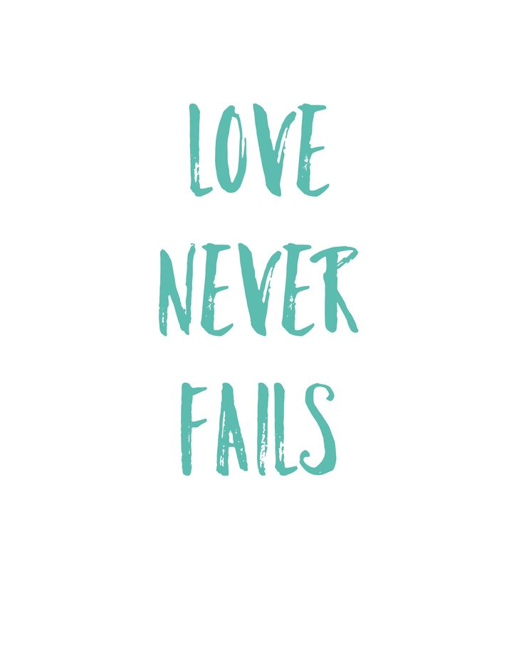 love never fails quote free printable