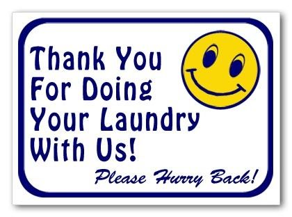 Sign - Thank You For Doing Laundry With Us