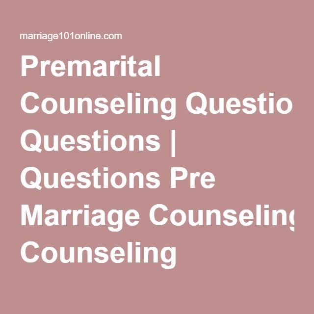 Premarital Counseling Questions | Questions Pre Marriage Counseling