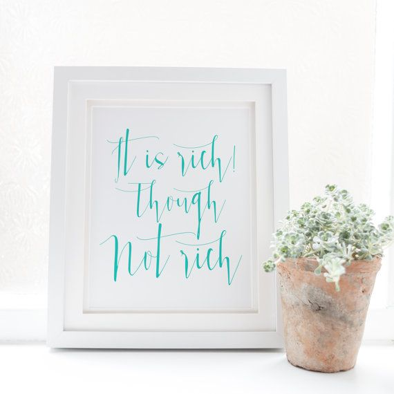 It is rich Though not rich  Typography by SnowAndCompany on Etsy