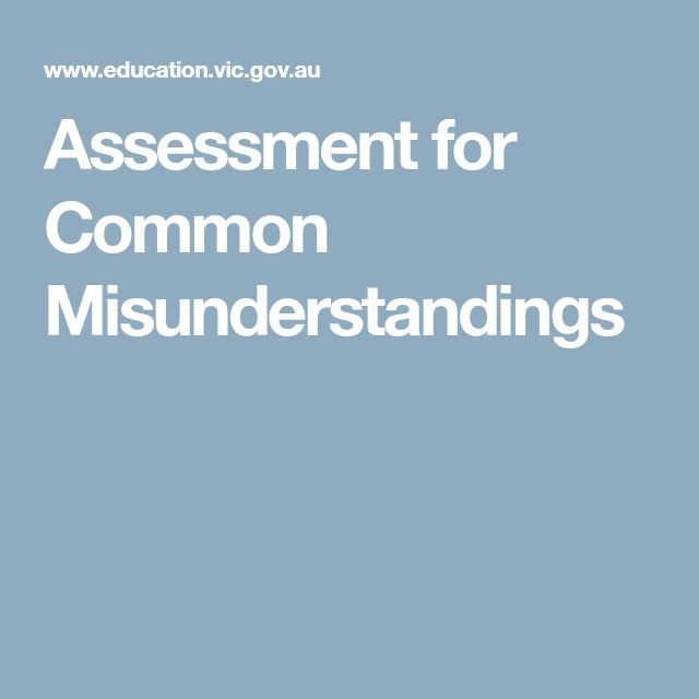 Assessment for Common Misunderstandings