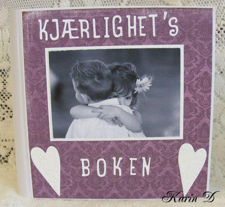 http://karins-kortemakeri.blogspot.no/2012/09/kjrlighetsbok.html