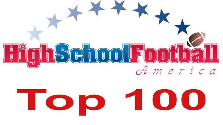 High School Football America will release its Preseason Top 100 on July 17.