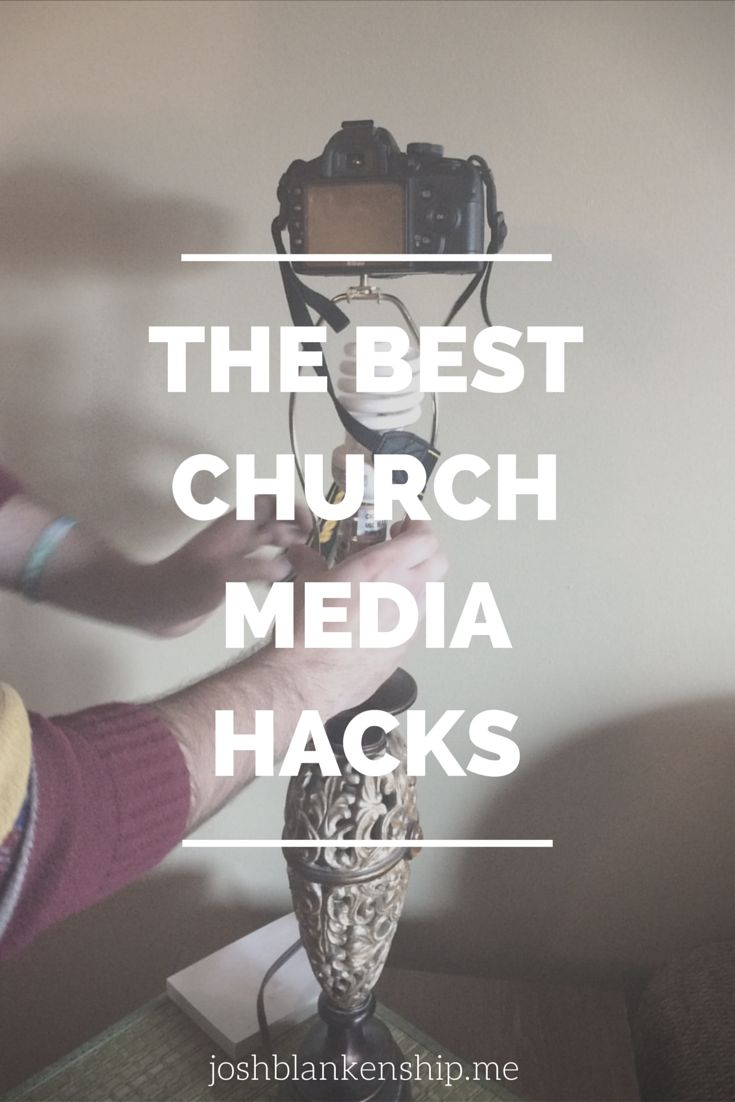 Make better media with these Church Media Hacks