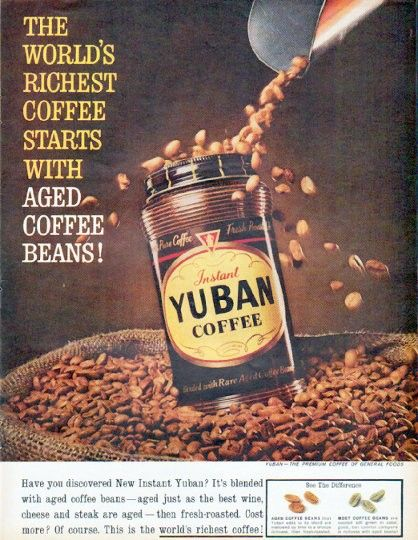 "YUBAN COFFEE vintage magazine advertisement ""Aged Coffee Beans"" -- The World's Richest Coffee Starts With Aged Coffee Beans! the premium coffee of General Foods -- Size: The dimensions of the full-page advertisement are approximately 10.5 inches x 13.5 inches (26.75 cm x 34.25 cm). Condition: This original vintage full-page advertisement is in Excellent Condition unless otherwise noted. Coffee Bean Magazine issue 16 http://9nl.it/issue16udu/"