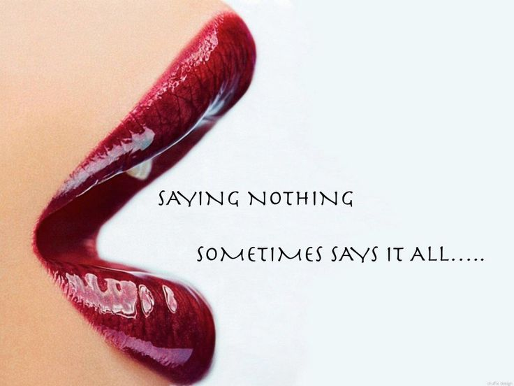 Saying nothing..sometimes says it all!!
