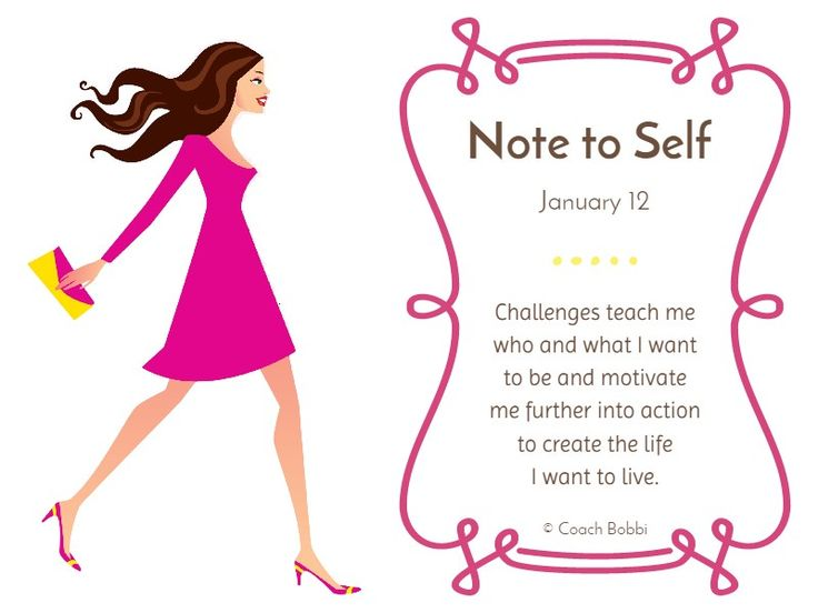 Note to Self: January 12, 2015 www.askcoachbobbi... #notetoself #challenges #women #coachbobbi #happy