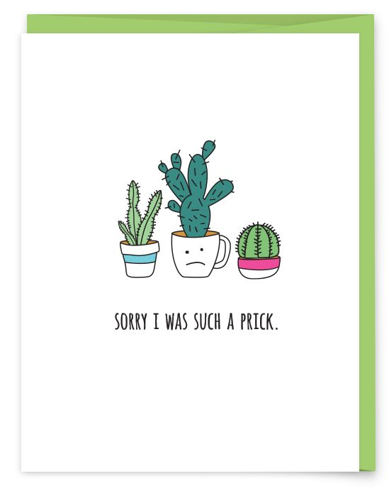 Sorry I Was Such a Prick Greeting Card - part of a succulent pun collection from Humdrum Paper